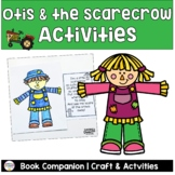 Otis and the Scarecrow by Loren Long activities