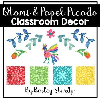 Otomi and Papel Picado Classroom Decor