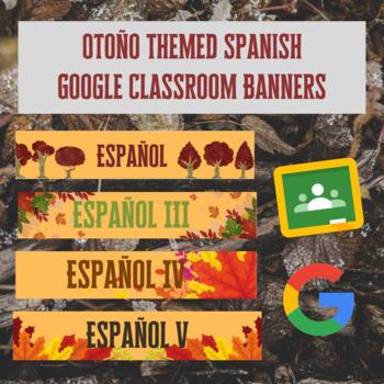 Otoño Themed Google Classroom Headers/Banners