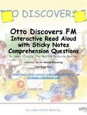 Otto Discovers FM:  Book Companion Reading Comprehension Sticky Notes