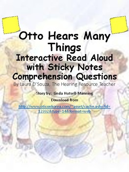 Otto Hears Many Things:  Reading Comprehension Sticky Notes