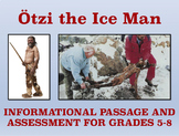 Otzi the Ice Man: Informational Passage and Assessment for Grades 5-8