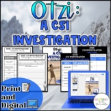 Otzi:  CSI Investigation  {Digital AND Paper} Distance Learning