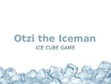 Otzi the Iceman  Ice Cube Game