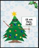 Où est Père Noël? (Histoire de Noël-French Christmas Story)