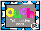 Ouch! Interactive Book and Activities with Boom Cards™