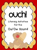 Ouch! Literacy Activities for the Ou/Ow Sound