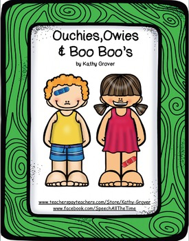 Ouchies, Owies, & Boo Boo's: Body Parts & Answering Where