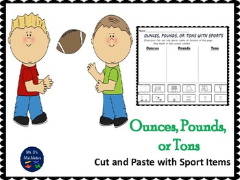 """Ounces, Pounds, or Tons with Sports """"Cut and Paste"""""""