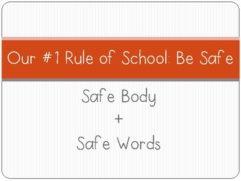 Our #1 Rule of School: Be Safe