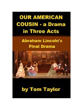 Our American Cousin - Lincoln's Last Drama