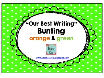 """Our Best Writing"" Bunting in Orange and Green"