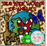 Animals...A Wide World Full...Informational Text and Resea