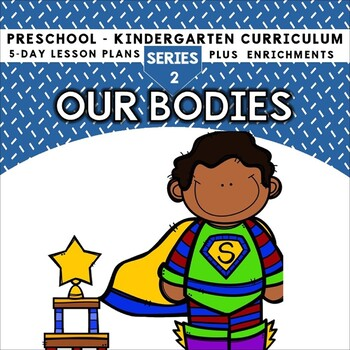Our Bodies (5-day Thematic Unit)