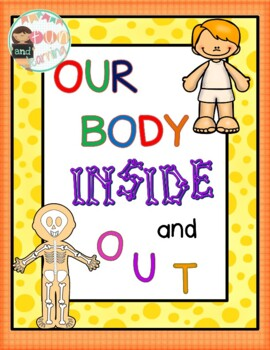 Our Body Inside and Out