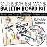 Our Brightest Work Bulletin Board Posters and Clip Labels