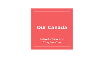 Our Canada Chapter One: Meet Three of Canada's First Nations