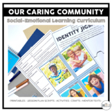 Our Caring Community Social Emotional Learning Curriculum