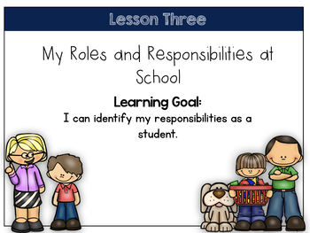 Grade 1 Social Studies-Our Changing Roles and Responsibilities