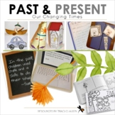 Past and Present Social Studies - Writing, Reading & Crafts - Our Changing Times