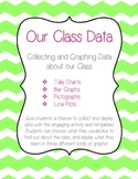 Our Class Data: Collecting and Graphing Data
