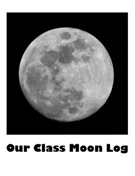 Our Class Moon Log