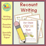 Recount Writing - Class OUCH Book