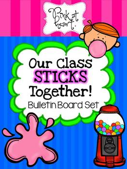 Our Class Sticks Together Bulletin Board Set