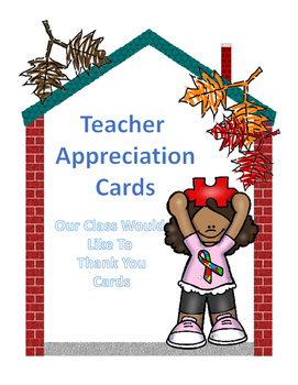 Our Class Would Like To Thank You Teacher Appreciation Cards
