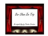 Our Class Zoo Trip Script, A Unique Science Lesson Using Drama in the classroom