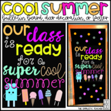 Cool Summer/End of Year Bulletin Board, Door Decor, or Poster