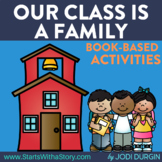 Our Class is a Family Activities and Read Aloud Lessons