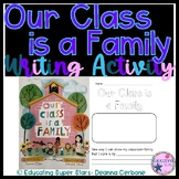 Our Class is a Family - Book Writing Activity