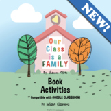 Our Class is a Family, by Shannon Olsen - Book Activities