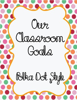 Our Classroom Goals