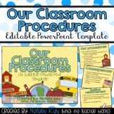 Our Classroom Procedures Editable PowerPoint for Back to School