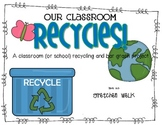 Our Classroom Recycles - A Recycling and Graphing Project