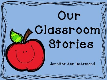 Our Classroom Stories