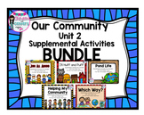 Our Community- Wonders Unit 2 Bundle