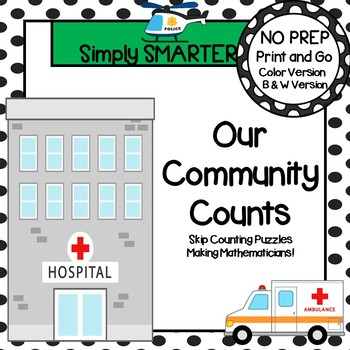Our Community Counts:  NO PREP Community Themed Skip Counting Puzzles