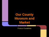 Our County Market and Museum