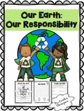 Our Earth: Our Responsibility (Not Just for Earth Day)