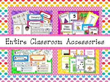 Our Entire Classroom Accessories Download. Preschool-3rd Grade.