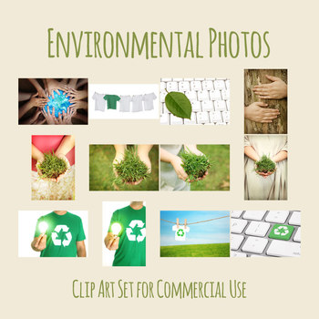 Our Envionment - Earth Day Theme Photos Photographs Clip Art Set Commercial Use