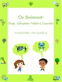 Our Environment - Forests, Deforestation, Pollution & Cons