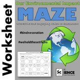Our Environmental Impact Maze Worksheet #kindnessnation #weholdthesetruths