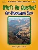 """Our Ever-Changing Earth """"What's the Question?"""" Game"""