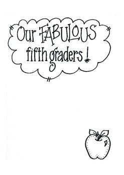 Our FABULOUS Fifth Graders!