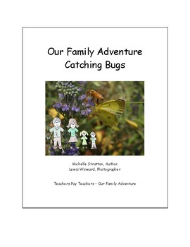 Our Family Adventure - Catching Bugs (Bundle)