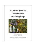 Our Family Adventure - Catching Bugs (Spanish)